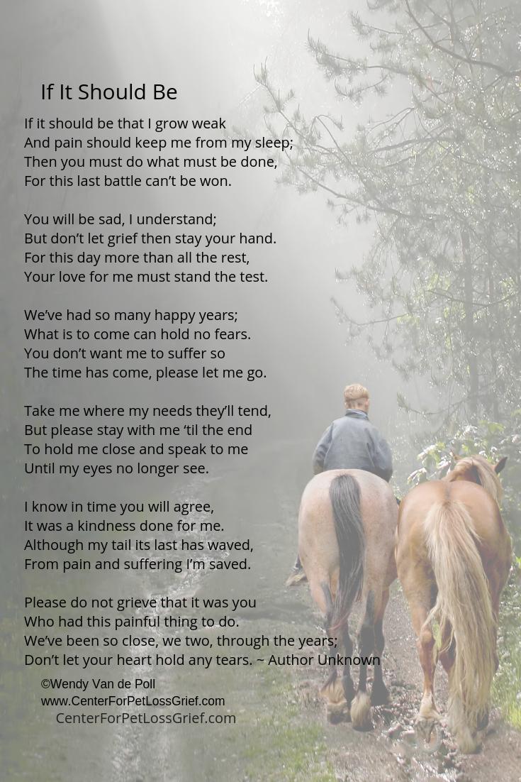 If It Should Be ~ Pet Loss Poem