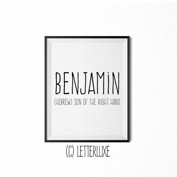 Benjamin name meaning art printable baby shower gift nursery benjamin baby name meaning print printable nursery art baby shower gift inspirational typography negle Images