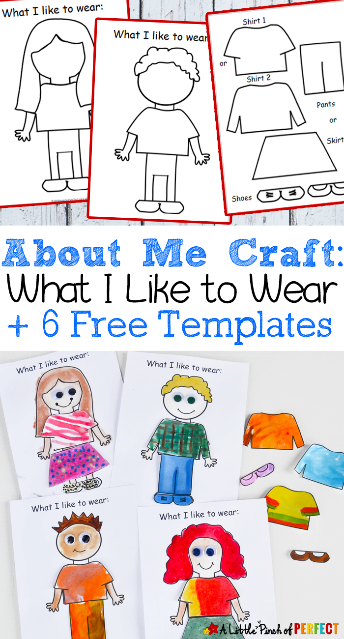 About Me: What I Like to Wear Craft and Free Template for Back to School -