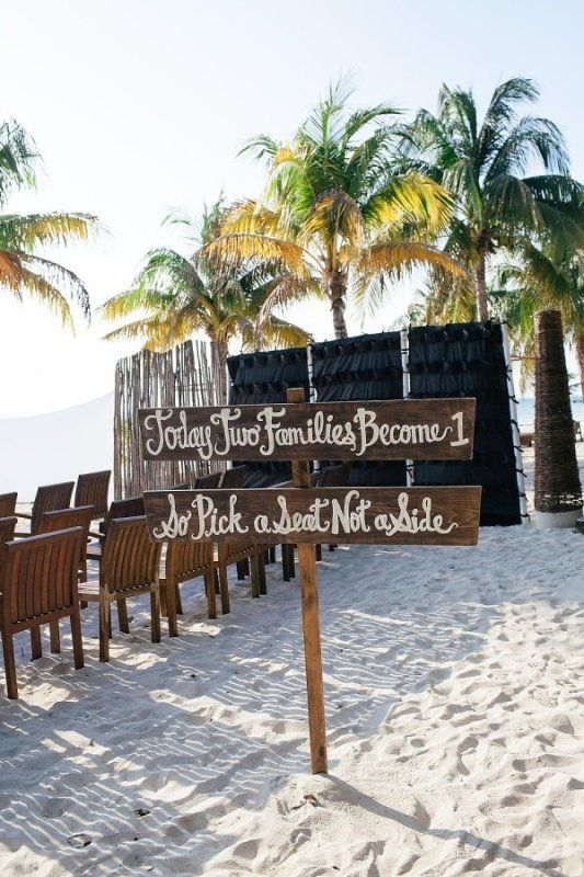 Today Two Families Become One So Pick A Seat Not Side Beach WeddingsDestination