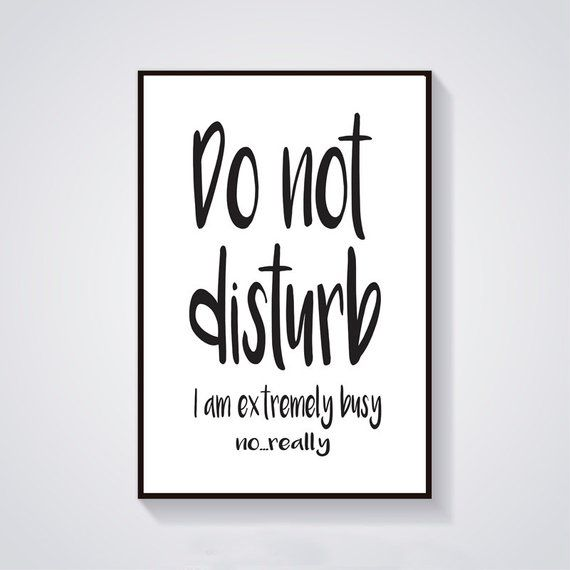 Digital Quote Art Instant Download Funny Quotes Print Do Not