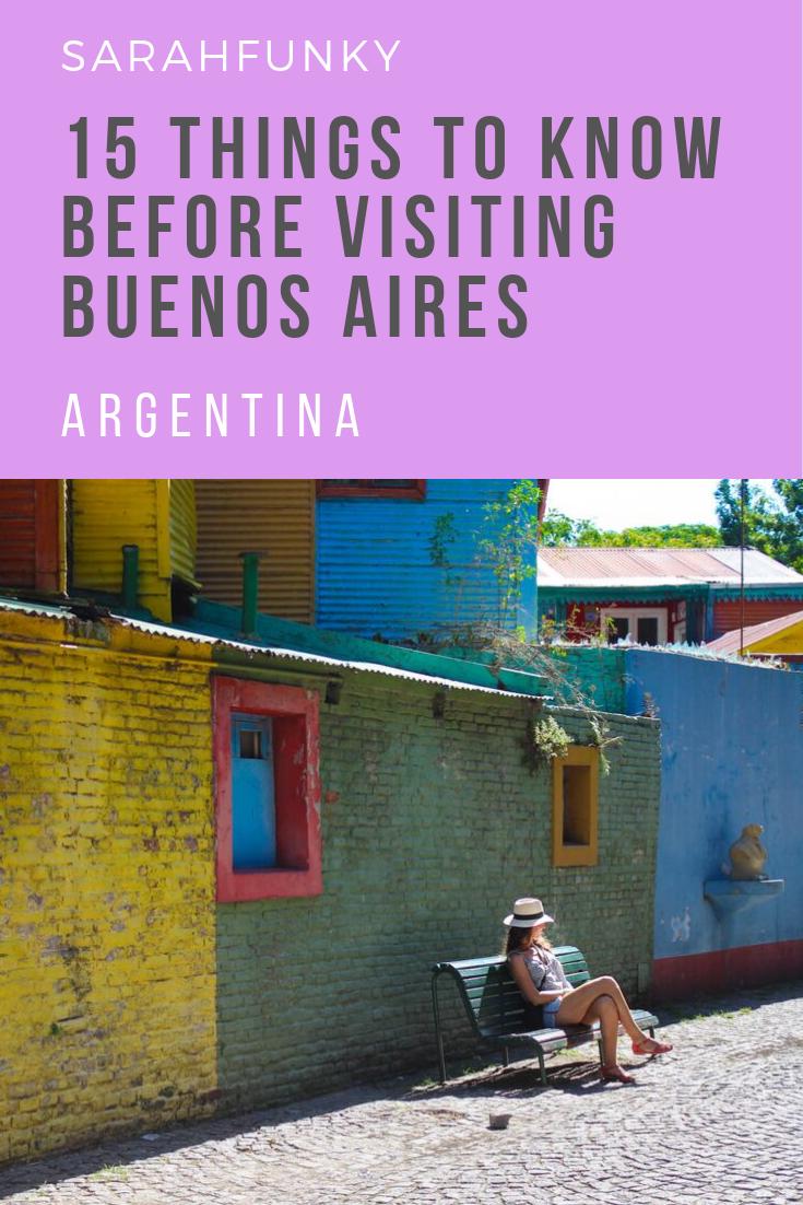 Dinge, die Sie wissen sollten, bevor Sie Buenos Aires besuchen - SarahFunky