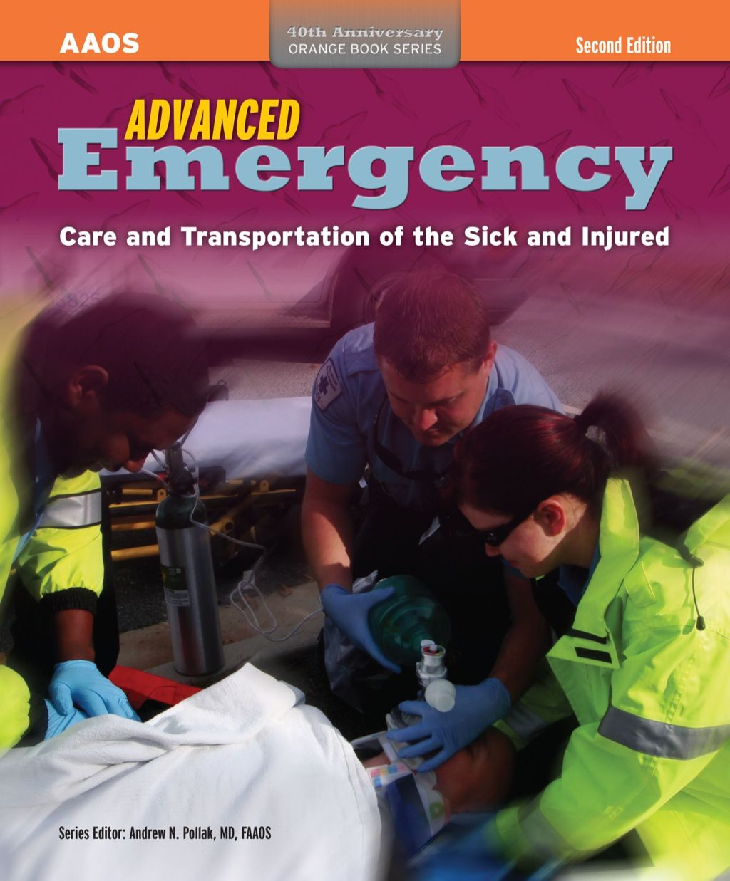 Advanced Emergency Care And Transportation Of The Sick And Injured 2nd Edition Ebook Rental In 2021 Emergency Care Orange Book Ebook