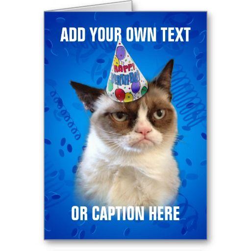 Grumpy Cat Customizeable Happy Birthday Card | Happy ...