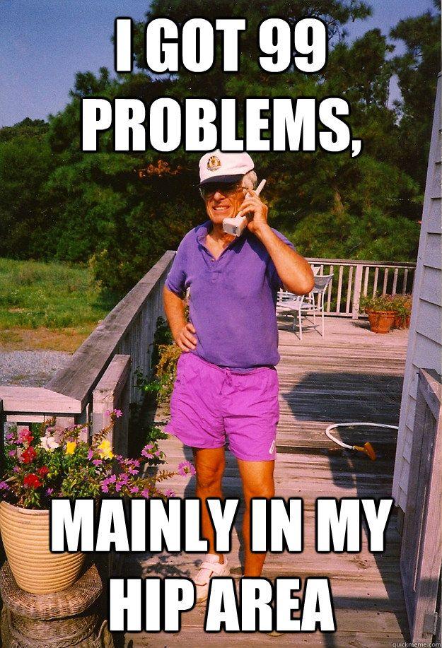 e29609a921a1d6f84b8cb68c755a0e49 99 problems grandpa memes quickmeme casino buffet & pals