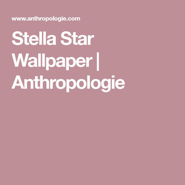 Stella Star Wallpaper   Anthropologie