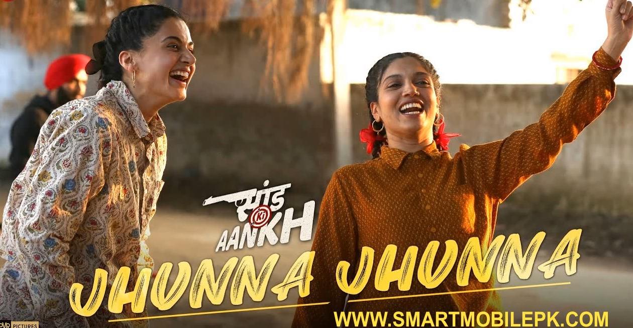 Jhunna Jhunna Saand Ki Aankh New Song Free Download Jhunna Jhunna Mp3 Ringtone Bollywood Latest Tune On Smartmobilepk Com With The Movie Songs Lyrics Bollywood Movie Songs