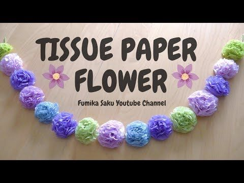 How to make tissue paper flowers easy youtube el ii how to make tissue paper flowers easy youtube mightylinksfo