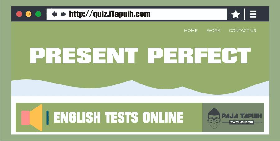 Quiz Itapuih Com 10 Soal Bahasa Inggris Present Perfect Dan Jawaban Bahasa Inggris Inggris