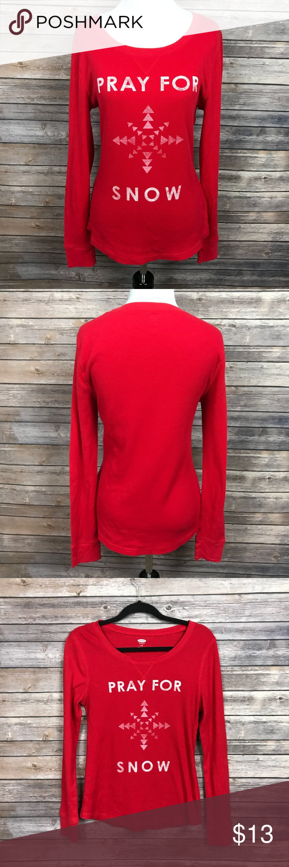 Red Pray For Snow Old Navy Thermal Shirt Large | Thermal shirt, Navy ...
