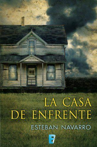 La casa de enfrente (Negra (b De Bolsillo)) (Spanish Edition) by - halloween haunted house ideas
