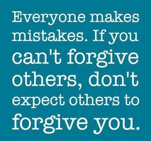 You Cant Please Everyone Everyone Makes Mistakes Love Quotes My Lovely Quo Forgiveness Quotes Quotes About Love And Relationships Everyone Makes Mistakes