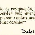 Acepta. No es resignación, pero nada te hace perder más energia que el resistir y pelear contra una situación que no puedes cambiar