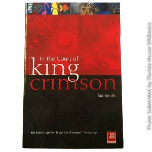In the court of king crimson by sid smith king crimsons 1969 in the court of king crimson by sid smith king crimsons 1969 masterpiece in the court fandeluxe Gallery