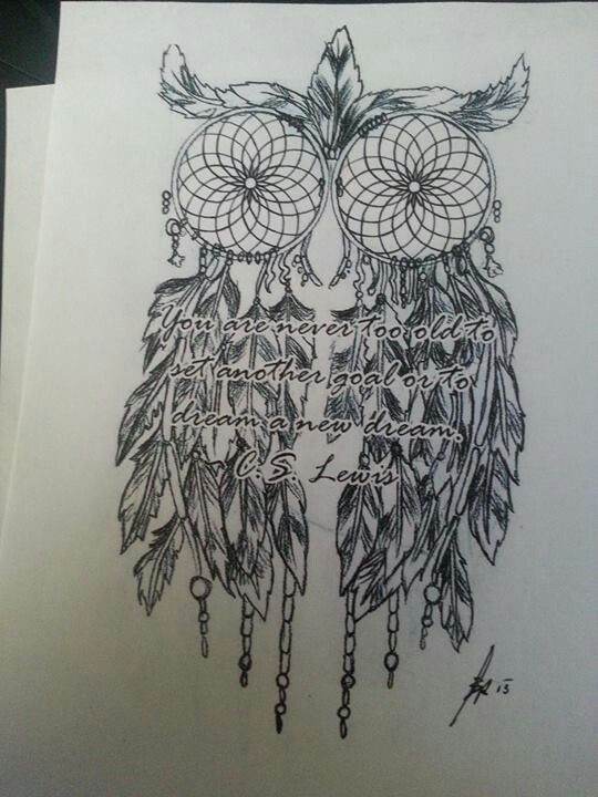 Getting This As A Thigh Tattoo Owl Dreamcatcher Saying
