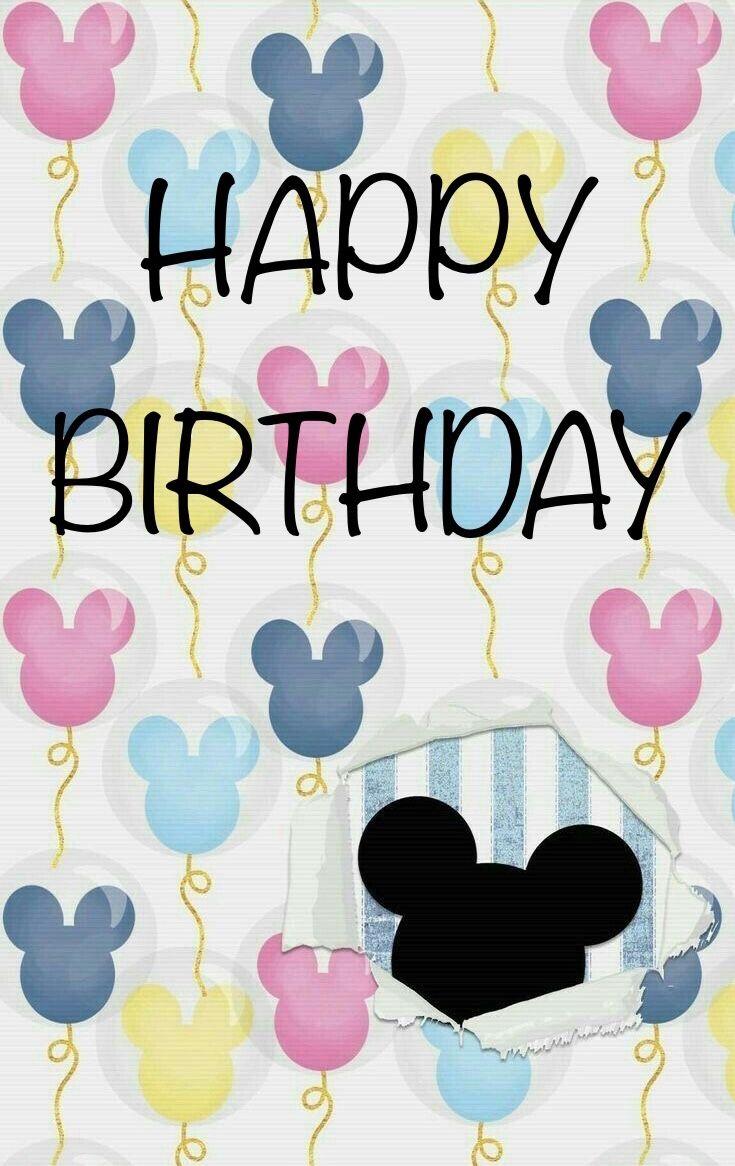 Pin By Kathrin Matthiessen On Special Days Disney Birthday Wishes Happy Birthday Greetings Friends Disney Happy Birthday Images