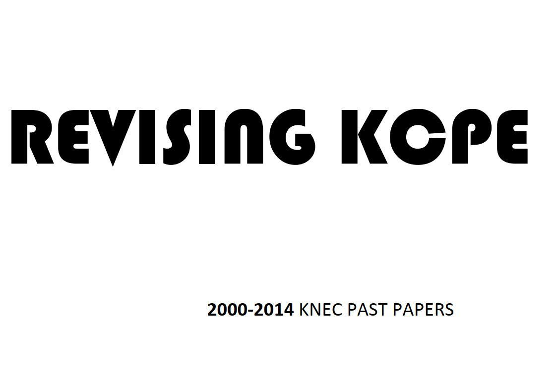 KNEC KCPE Past Papers from 2000 to 2014 with Answers