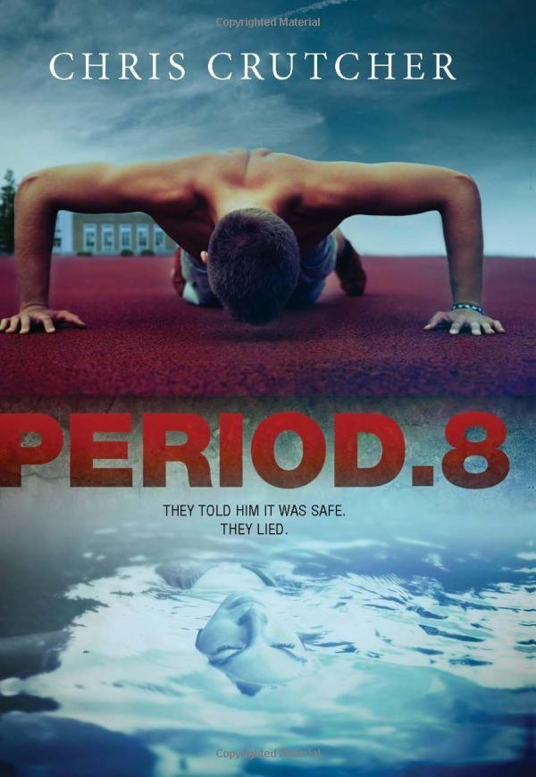 Period 8: Chris Crutcher