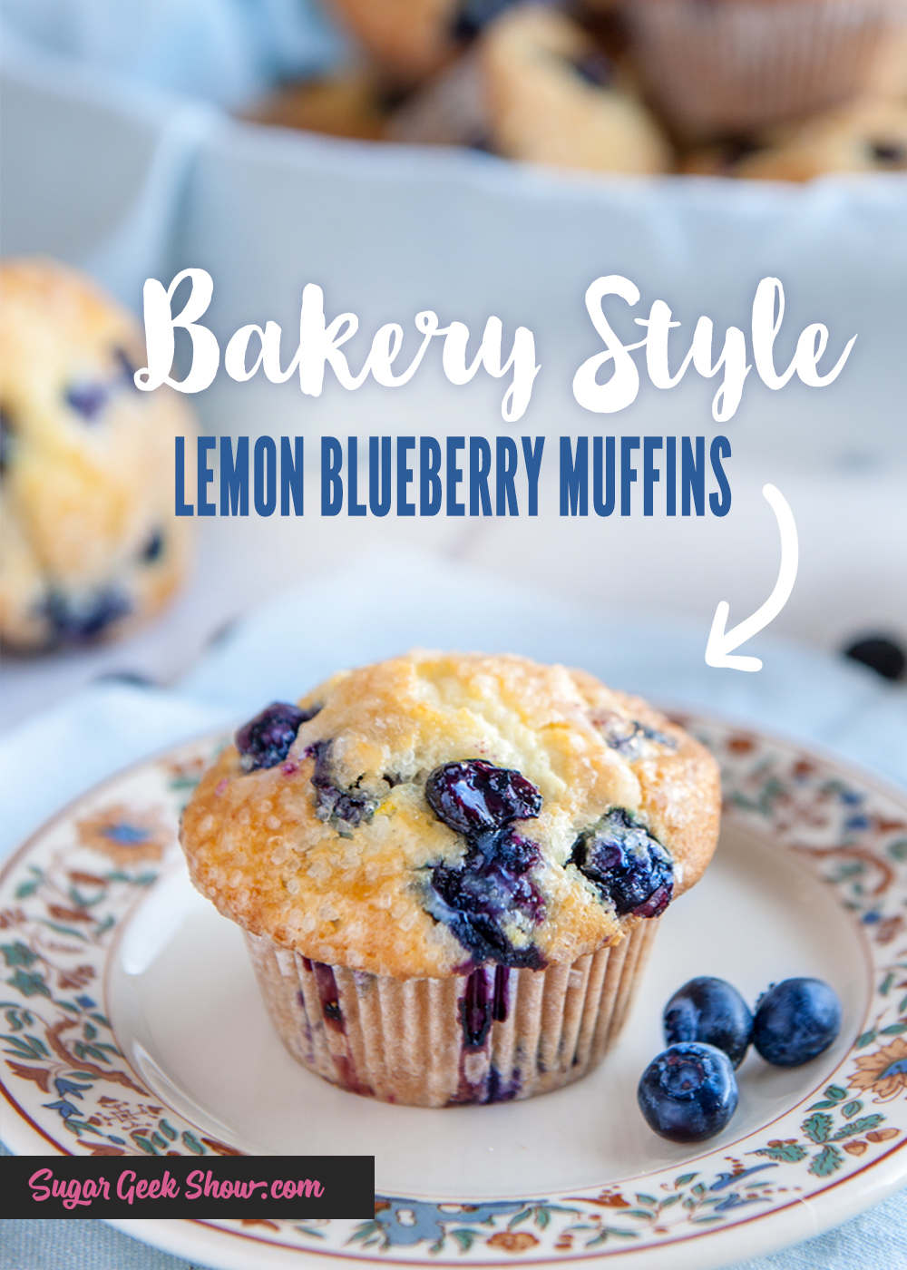 Lemon Blueberry Muffin Recipe Bakery Style Sugar Geek Show Recipe In 2020 Lemon Blueberry Muffins Blue Berry Muffins Lemon Blueberry Muffins Recipe
