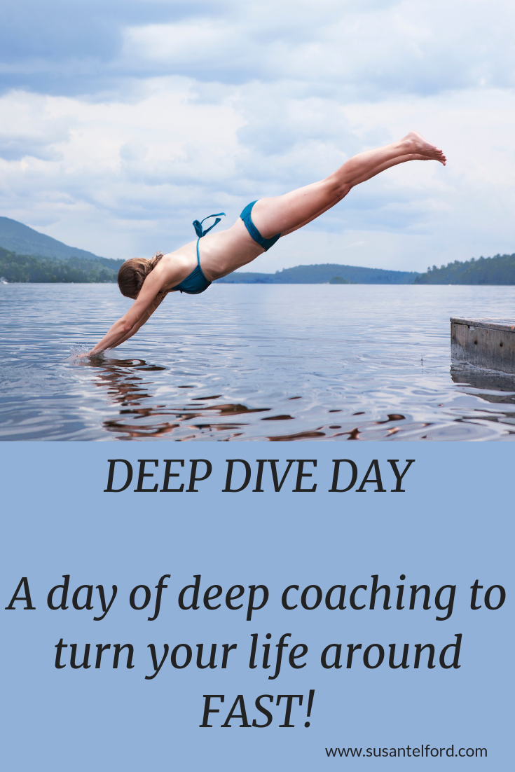 Deep Dive Day The Perfect Way To Jump Start Change And Gain Clarity About Any Area Of Your Life Or Work Includes Pre Work 2 X 2 Hour Session Life Deep Day