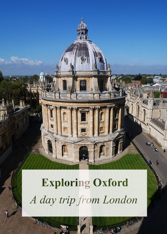 What to do on a day trip to Oxford, England   Sometime Traveller