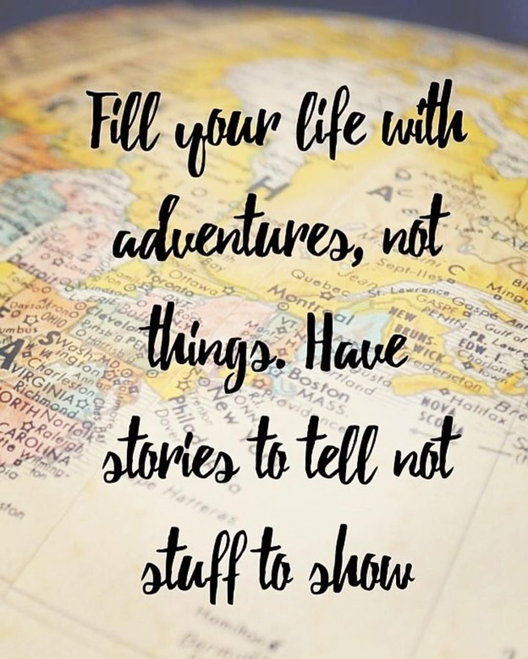 Have Fun And Make Stories Bev James Adventure Quotes Travel Quotes Adventure Book Quotes