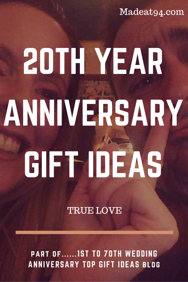 20th Wedding Anniversary Gift ideas that you wouldn't