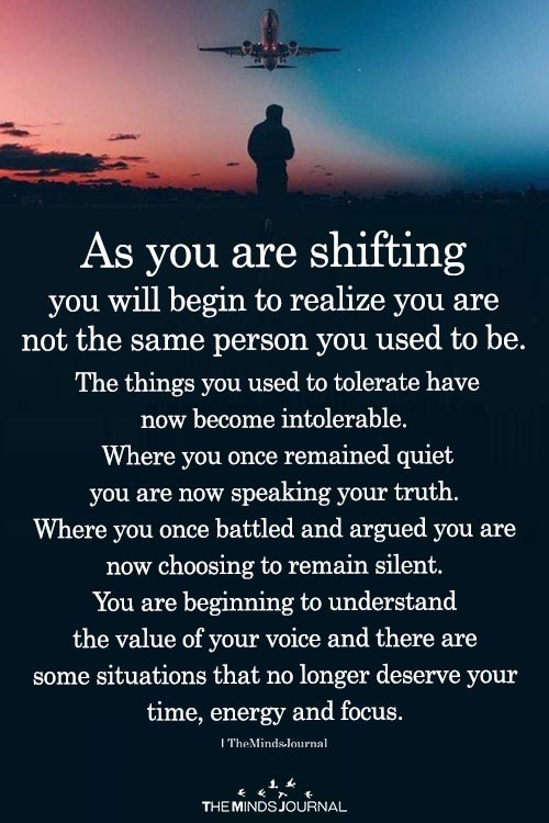 As You Are Shifting You Will Begin To Realize
