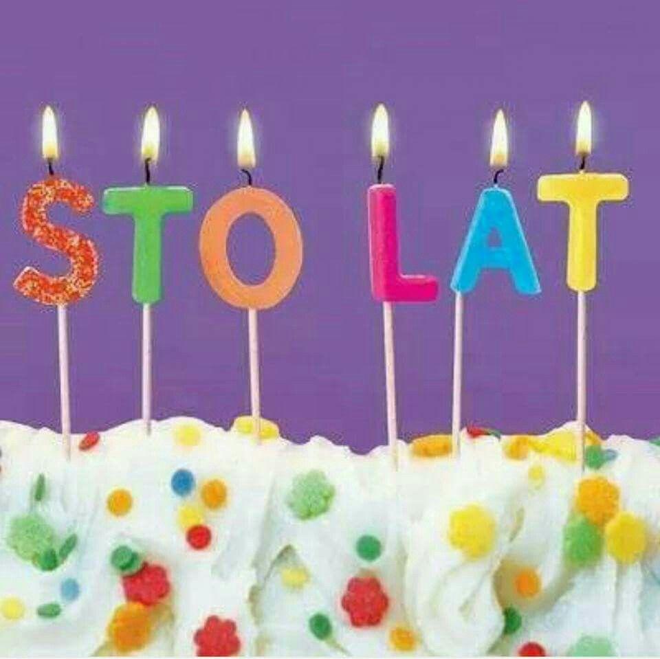 Sto lat Birthday, Happy birthday polish, Happy birthday