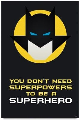 Superhero Sayings For Kids Google Search Superhero Quotes Batman Quotes Hero Quotes