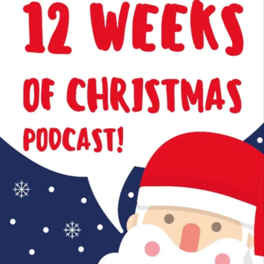 Christmas 2021 New Episodes 12 Weeks Of Christmas Podcast In 2021 Christmas History Romantic Christmas Movies A Christmas Story
