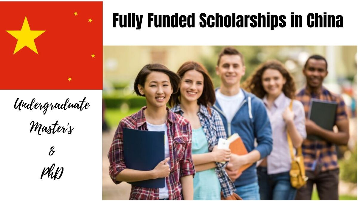 Fully Funded Scholarships For International Students At Top Universities In China In 2020 Scholarships International Scholarships International Students