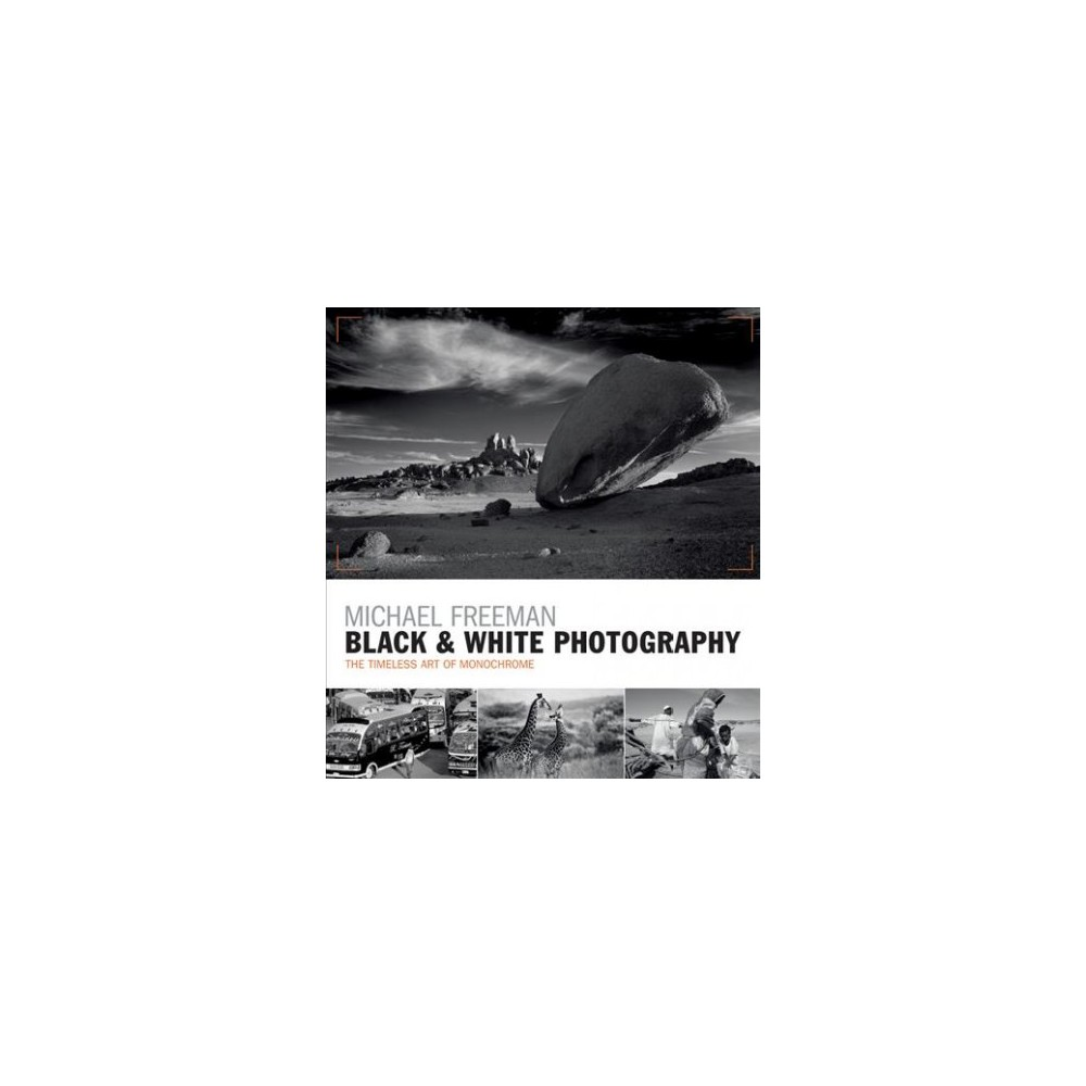 Black white photography the timeless art of monochrome
