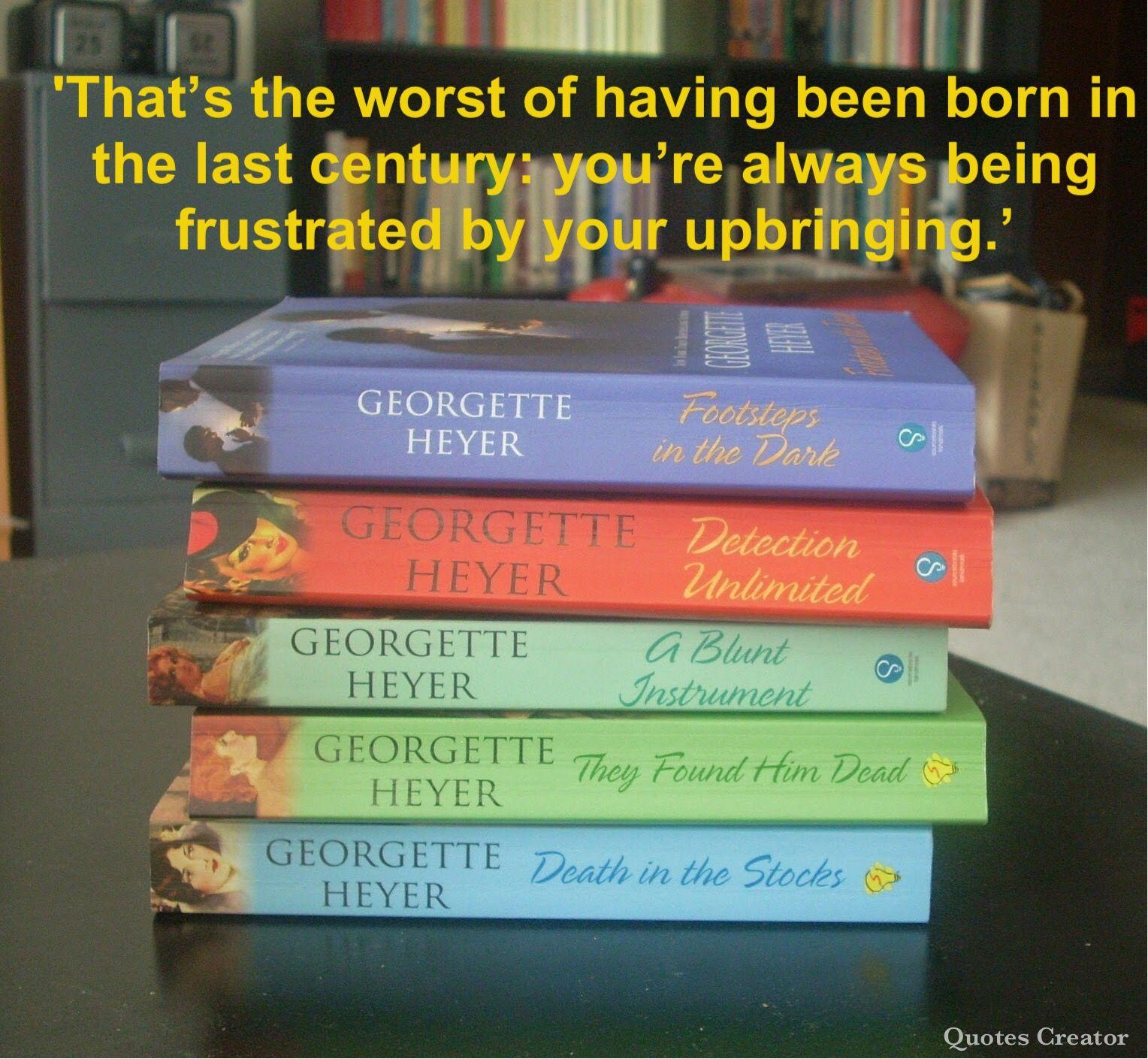 244. Georgette Heyer  Detective quote