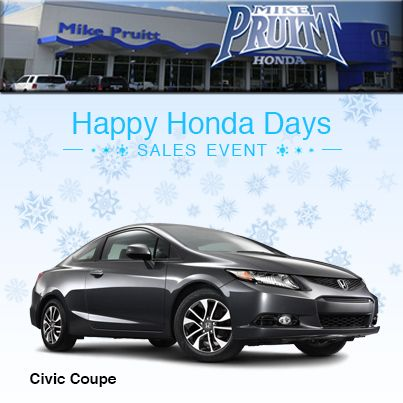 Come Celebrate Honda Days With Your Favorite Honda Dealer Mike Pruitt In Akron Ohio Civic Coupe Coupe Honda