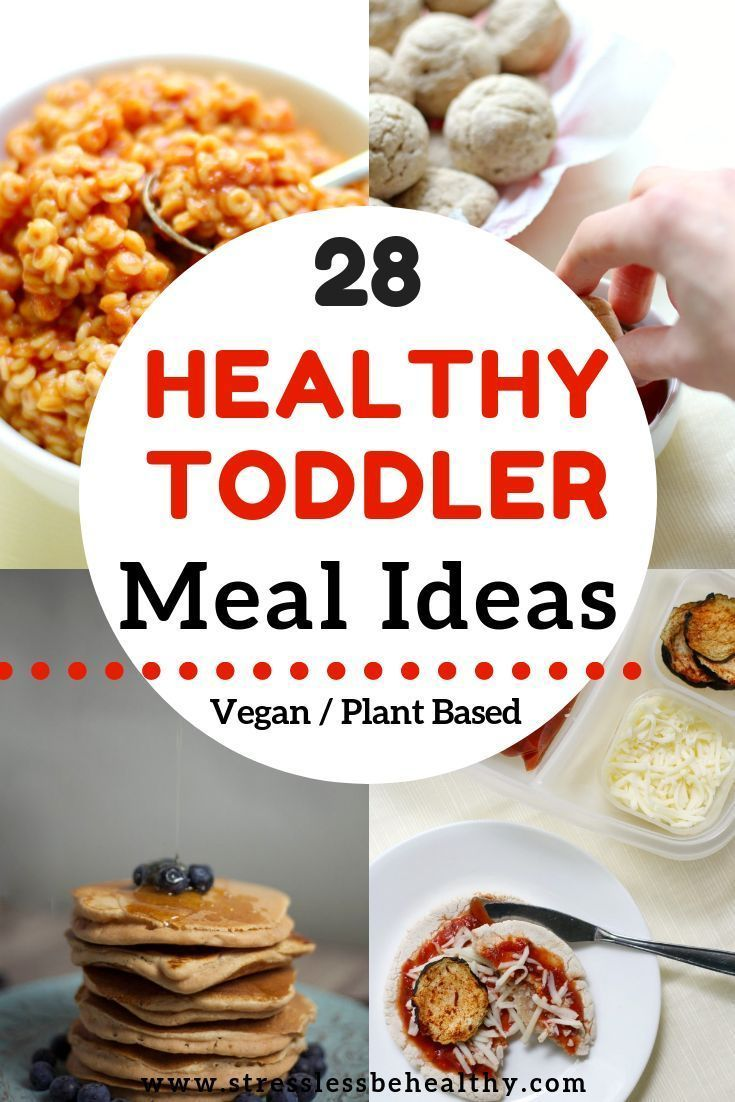 28 Healthy Toddler Meal Ideas (with Recipes) images