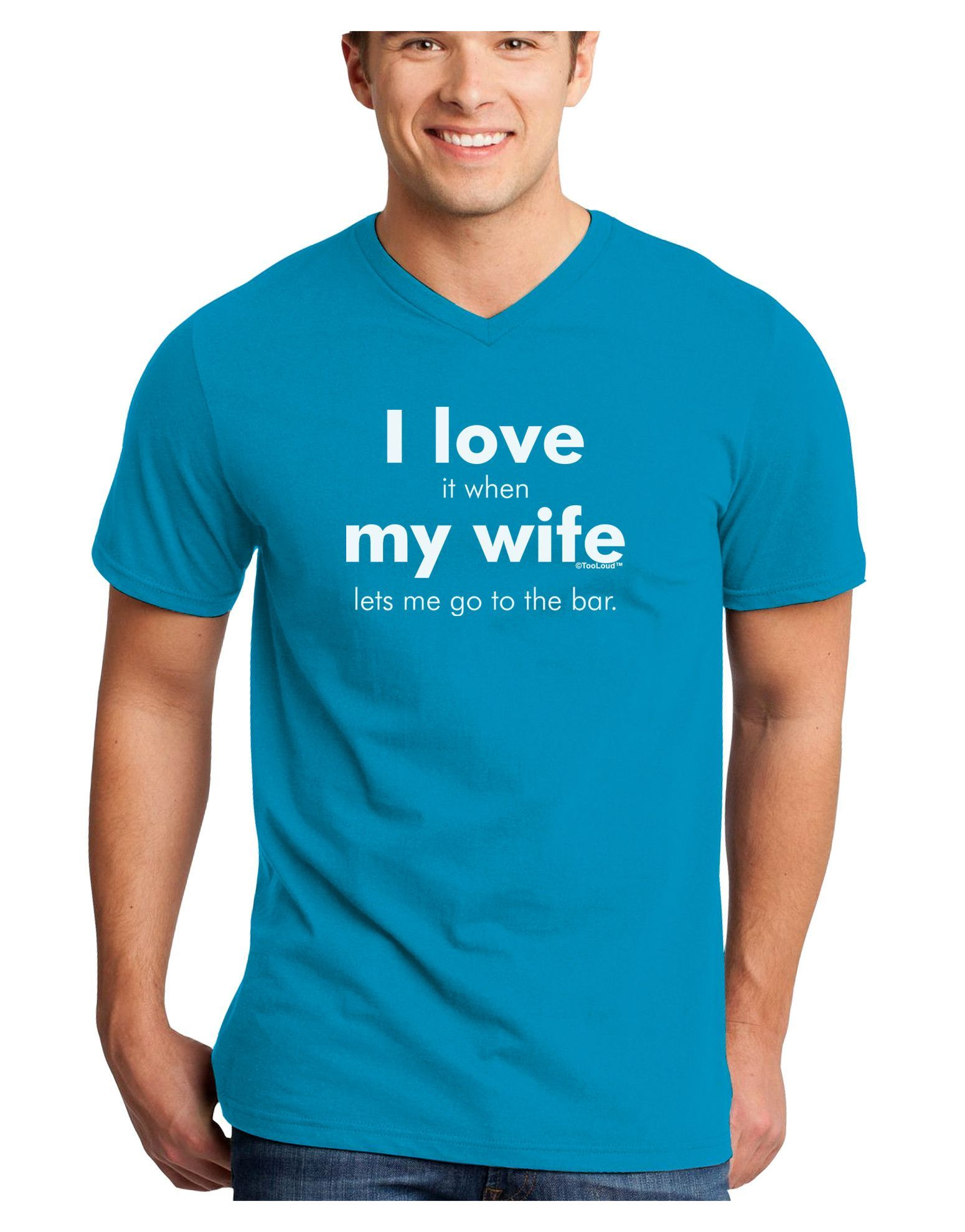 TooLoud I Love My Wife - Bar Adult Dark V-Neck T-Shirt