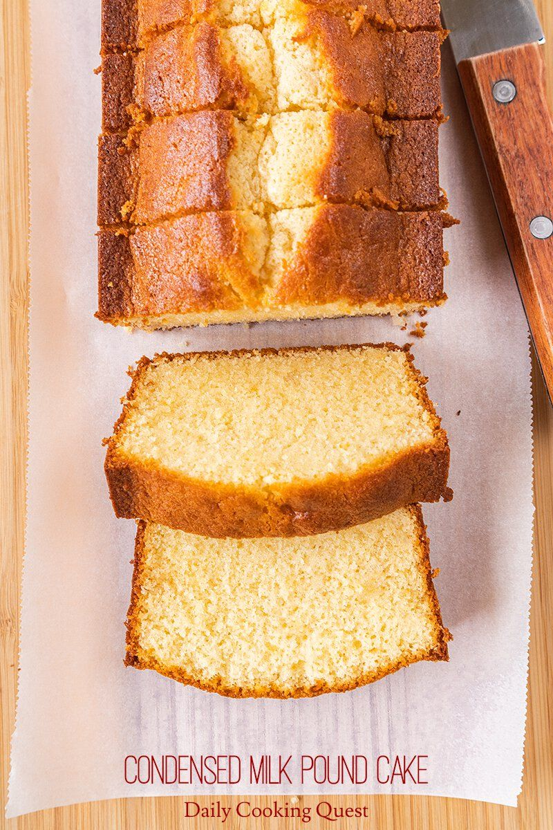 Condensed Milk Pound Cake Recipe In 2020 Dessert Recipes Condensed Milk Pound Cake Recipe Condensed Milk Desserts