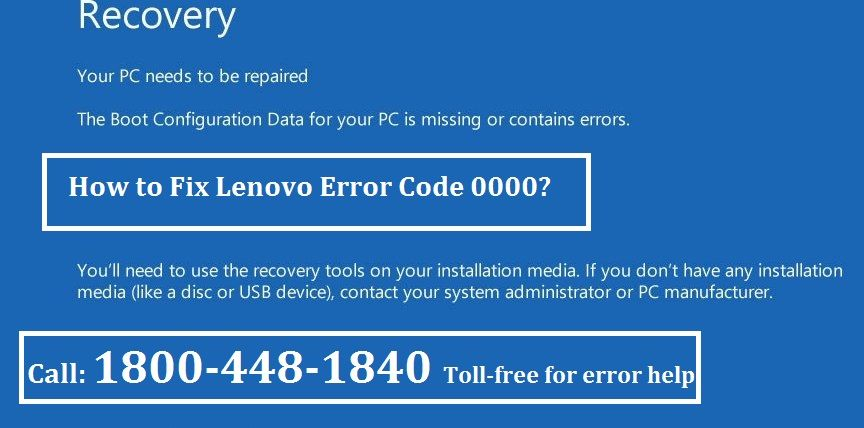 How to Fix Lenovo Error Code 0000? +1-800-448-1840 Read