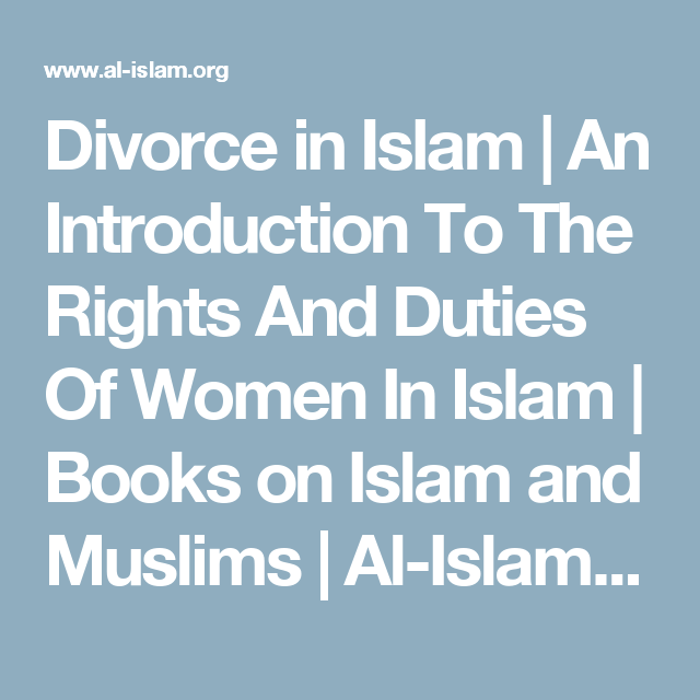 Divorce in Islam | An Introduction To The Rights And Duties Of Women In Islam | Books on Islam and Muslims | Al-Islam.org
