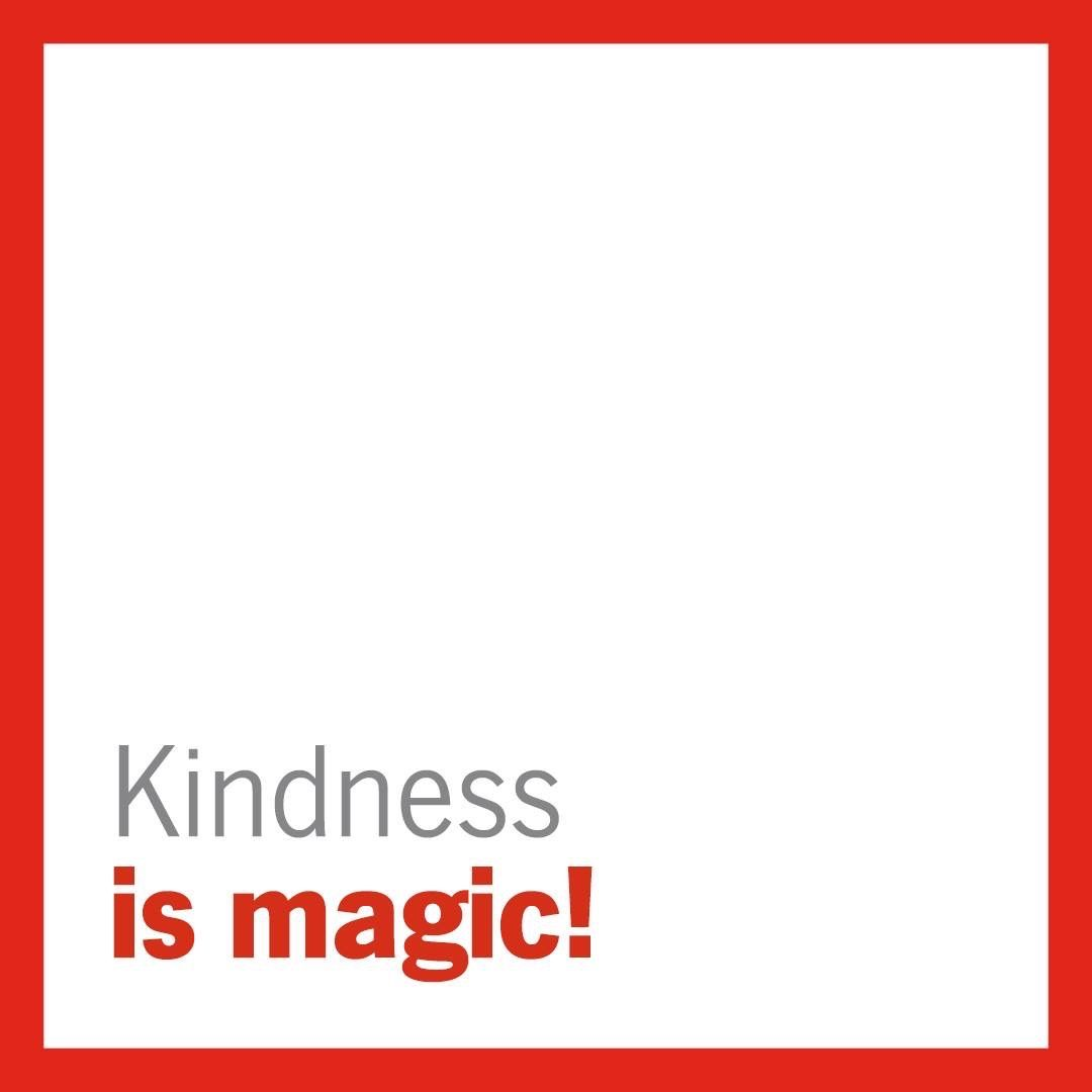 Remember Kindness Is Magic During The Holiday Season And Every