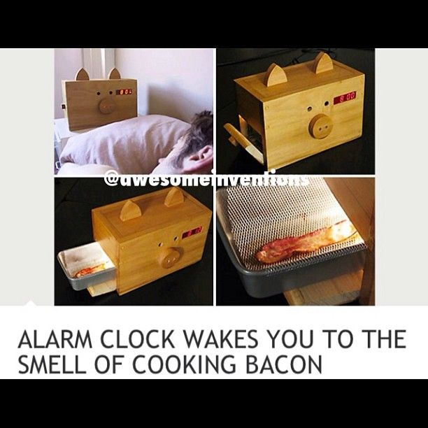 Alarm clock wakes you to the smell of cooking bacon. WHAT.
