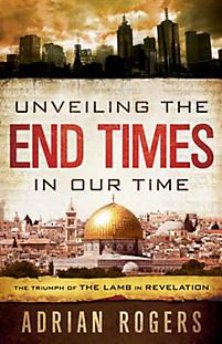 Unveiling The End Times In Our Time Book Of Revelation Revelation Study Revelation