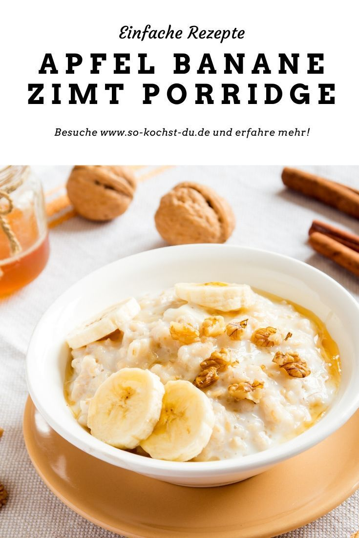Photo of Apple banana cinnamon porridge – your healthy breakfast