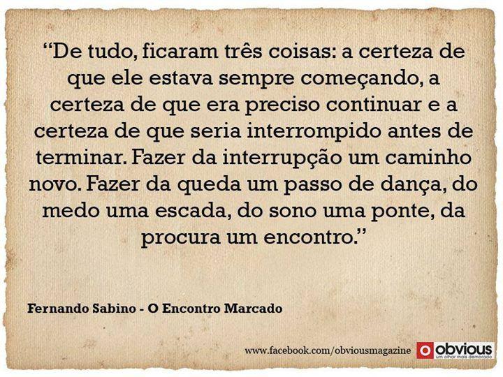 Fernando Sabino Ficar Sozinha Passos De Dança E Mensagem