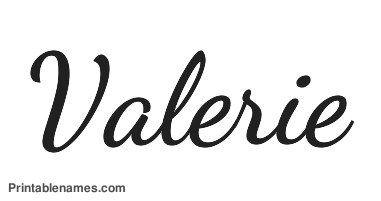 Valerie Printable Girls Name In Cursive Letters ...  Valerie Printab...