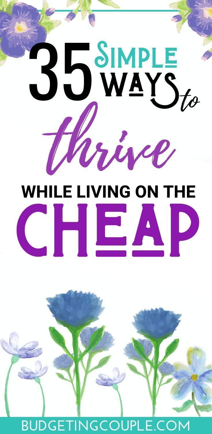 32 Cheap Living Tips: How To Live Cheap & Enjoy Your Money in 2019