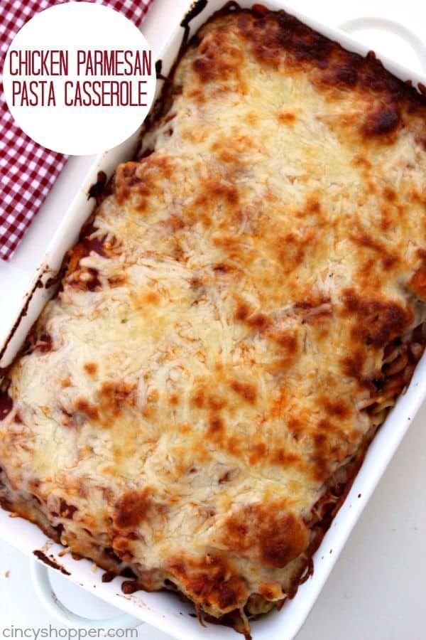 Chicken Parmesan Pasta Casserole #chickenparmesan