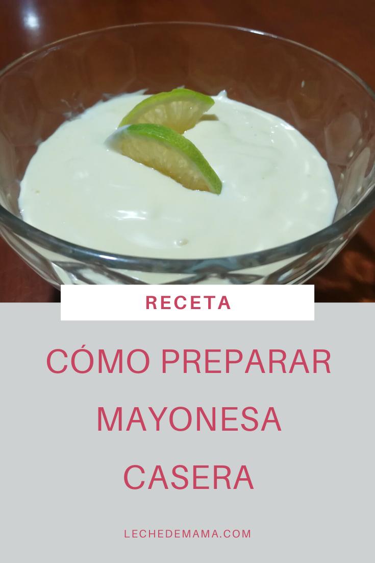 Mayonesa De Huevo Receta De Mayonesa Casera Mayonesa Casera Como Preparar Mayonesa Casera