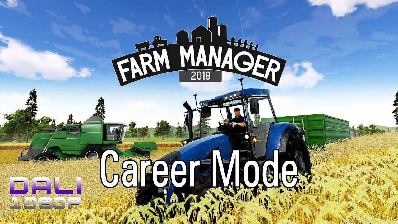 Farm Manager 2018 30 minutes of Career Mode FM2018